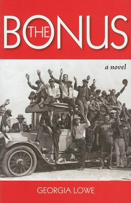 The Bonus A Novel, Georgia Lowe (Author)