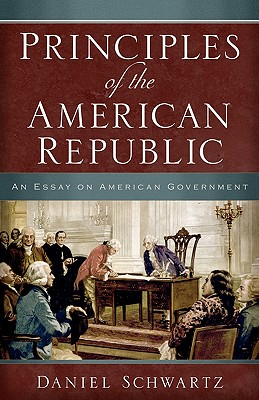Image for Principles of The American Republic: An Essay on American Government