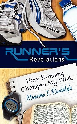 Runner's Revelations, Monisha I. Randolph