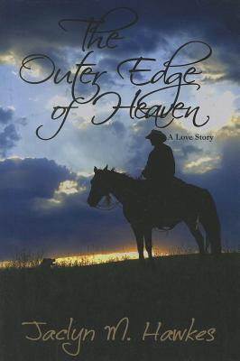 Outer Edge of Heaven, Jaclyn M. Hawkes