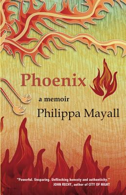 Phoenix: A Memoir, Mayall, Philippa