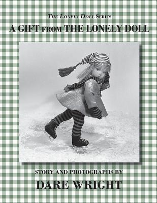 The Lonely Doll Series: A Gift From The Lonely Doll, Wright, Dare
