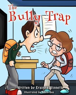 The Bully Trap, Winnett, Erainna