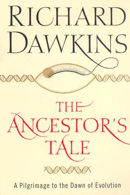 Image for The Ancestor's Tale: A Pilgrimage to the Dawn of Evolution