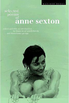 """Selected Poems: Anne Sexton, """"Sexton, Anne"""""""