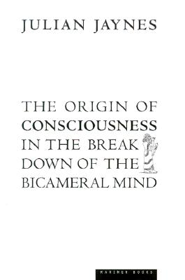Image for The Origin of Consciousness in the Breakdown of the Bicameral Mind