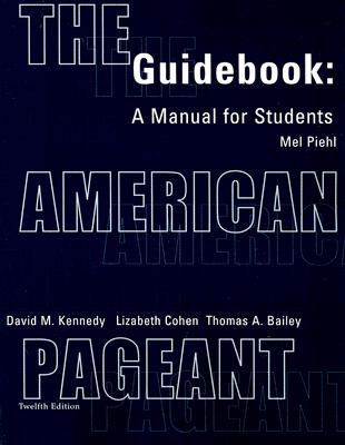 Image for Guidebook Complete for Kennedy/Cohen/Bailey's The American Pageant: A History of the Republic, 12th
