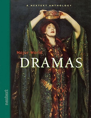 Image for Nextext Specialized Anthologies: Major World Dramas Grades 6-12 2002