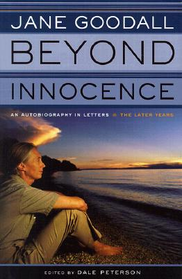 Image for Beyond Innocence -- Autobiography in Letters, the Later Years