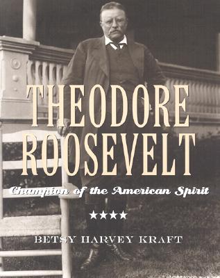 Image for Theodore Roosevelt: Champion of the American Spirit