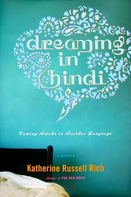 Dreaming in Hindi, Rich, Katherine Russell