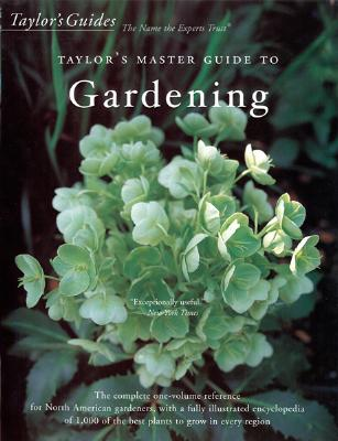Taylor's Master Guide to Gardening, Roger Holmes, Rita Buchanan, Frances Tenenbaum