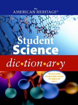 American Heritage Student Science Dictionary, American Heritage Dictionary