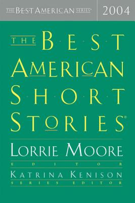 Image for The Best American Short Stories 2004 (The Best American Series)