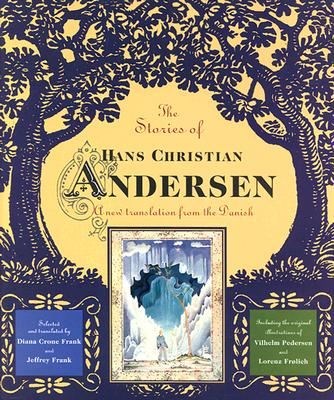 Image for The Stories of Hans Christian Andersen: A New Translation from the Danish