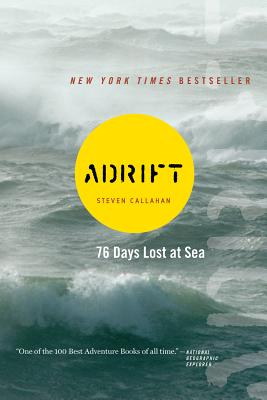 Image for ADRIFT  Seventy-six Days Lost at Sea