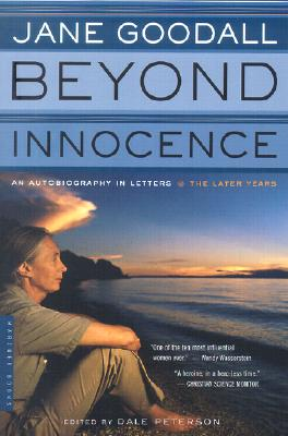 Image for Beyond Innocence: An Autobiography in Letters: The Later Years