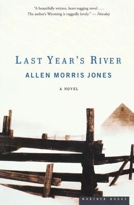 Last Year's River: A Novel, Jones, Allen Morris