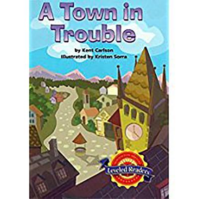 Image for Houghton Mifflin Reading Leveled Readers: Level 3.3.1 Abv Lv A Town in Trouble