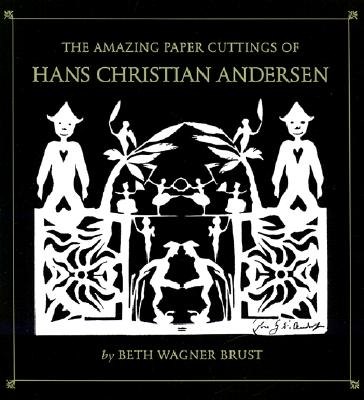 Image for Amazing Paper Cuttings of Hans Christian Andersen, The