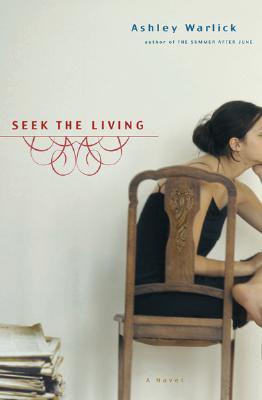 Image for SEEK THE LIVING : A NOVEL