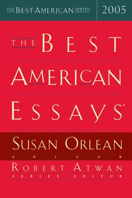 The Best American Essays 2005, Orlean, Susan [editor]