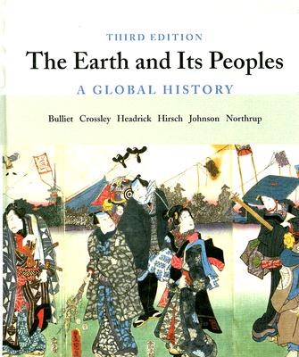 Image for The Earth and Its Peoples: A Global History