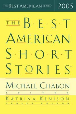 "Best American Short Stories 2005 (Best American Series), ""Kenison, Katrina"""