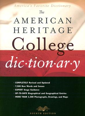 Image for THE AMERICAN HERITAGE COLLEGE DICTIONARY, 4TH EDITION