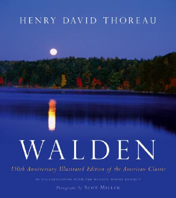 Walden: 150th Anniversary Illustrated Edition of the American Classic, Henry David Thoreau