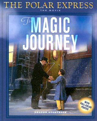 Image for POLAR EXPRESS: THE MAGIC JOURNEY