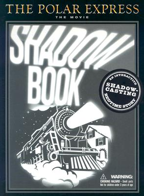 Image for The Polar Express  The Movie : Shadow Book