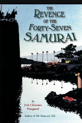 Image for The Revenge of the Forty-Seven Samurai