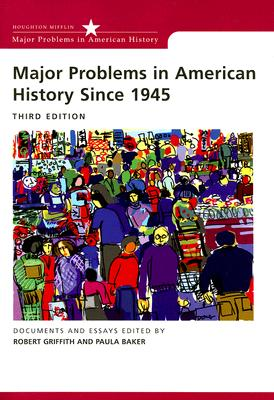 Image for Major Problems in American History Since 1945 (Major Problems in American History)