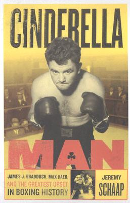 Image for CINDERELLA MAN : JAMES BRADDOCK  MAX BAE