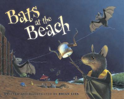 Bats at the Beach (A Bat Book), Lies, Brian