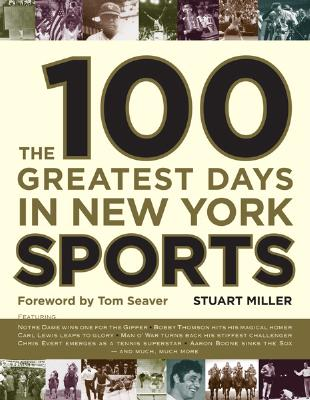 Image for 100 GREATEST NEW YORK SPORTS EVENTS OF A