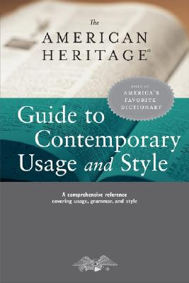 Image for The American Heritage Guide to Contemporary Usage And Style