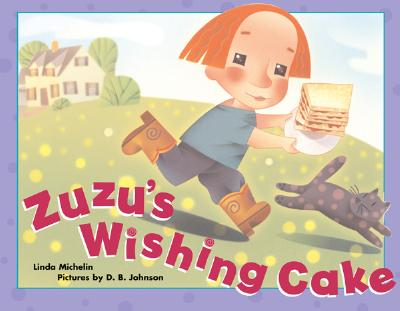 Zuzu's Wishing Cake, Linda Michelin