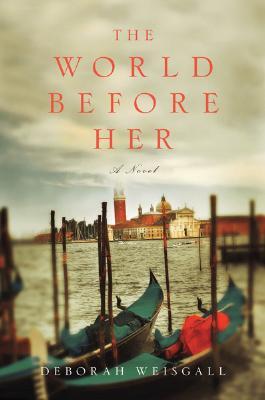 The World Before Her, Weisgall, Deborah