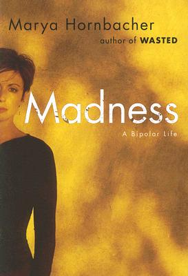 Image for Madness: A Bipolar Life