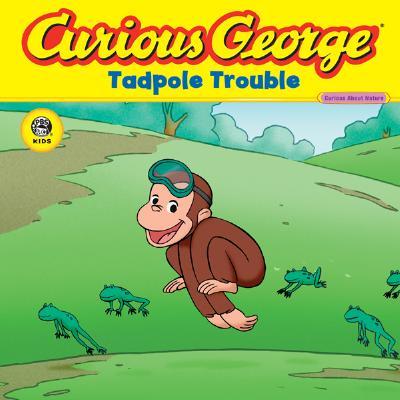 "Curious George Tadpole Trouble (CGTV 8x8) (Curious George (Cgtv 8x8)), ""Rey, H. A."""