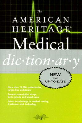 Image for The American Heritage Medical Dictionary (American Heritage Dictionary)