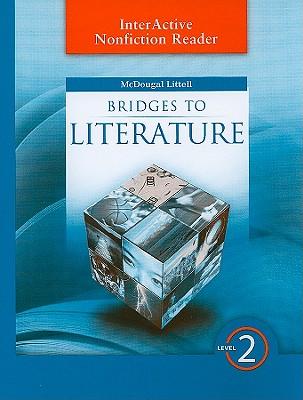 Image for Bridges to Literature: InterActive Nonfiction Reader Level 2 Bridges to Literature InterActive Nonfiction Reader Level 2 Level II