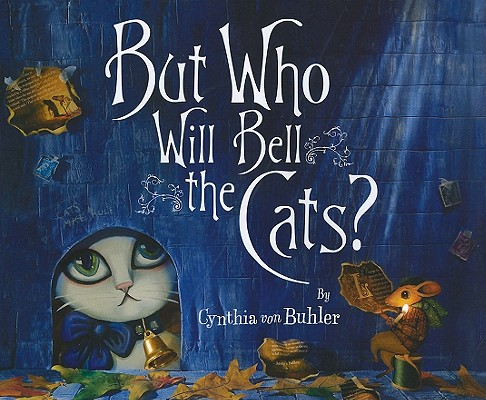 Image for But Who Will Bell the Cats?