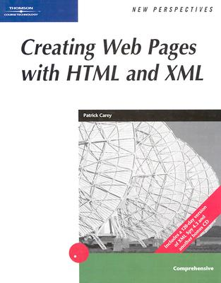 Image for New Perspectives on Creating Web Pages with HTML and XML (New Perspectives (Course Technology Paperback))