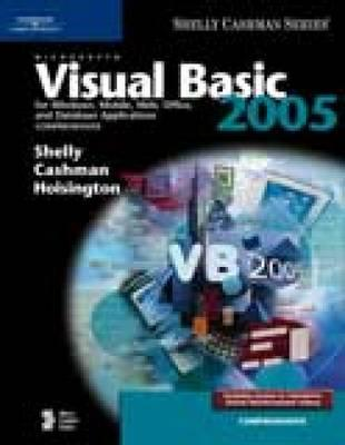 Image for Microsoft Visual Basic 2005 for Windows, Mobile, Web, Office, and Database Applications: Comprehensive (Shelly Cashman Series)