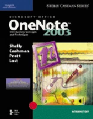 Image for Microsoft Office OneNote 2003: Introductory Concepts and Techniques (Shelly Cashman)