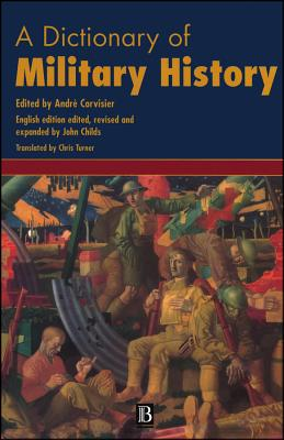 A Dictionary of Military History and the Art of War
