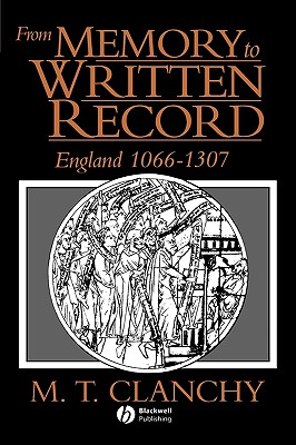 Image for From Memory to Written Record: England 1066 - 1307
